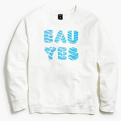 "J.Crew x Charity: Water ""Eau yes"" sweatshirt"